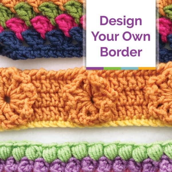 Design-Your-Own Crochet Borders