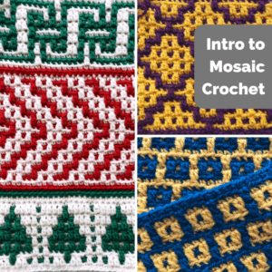 Intro to Mosaic Crochet