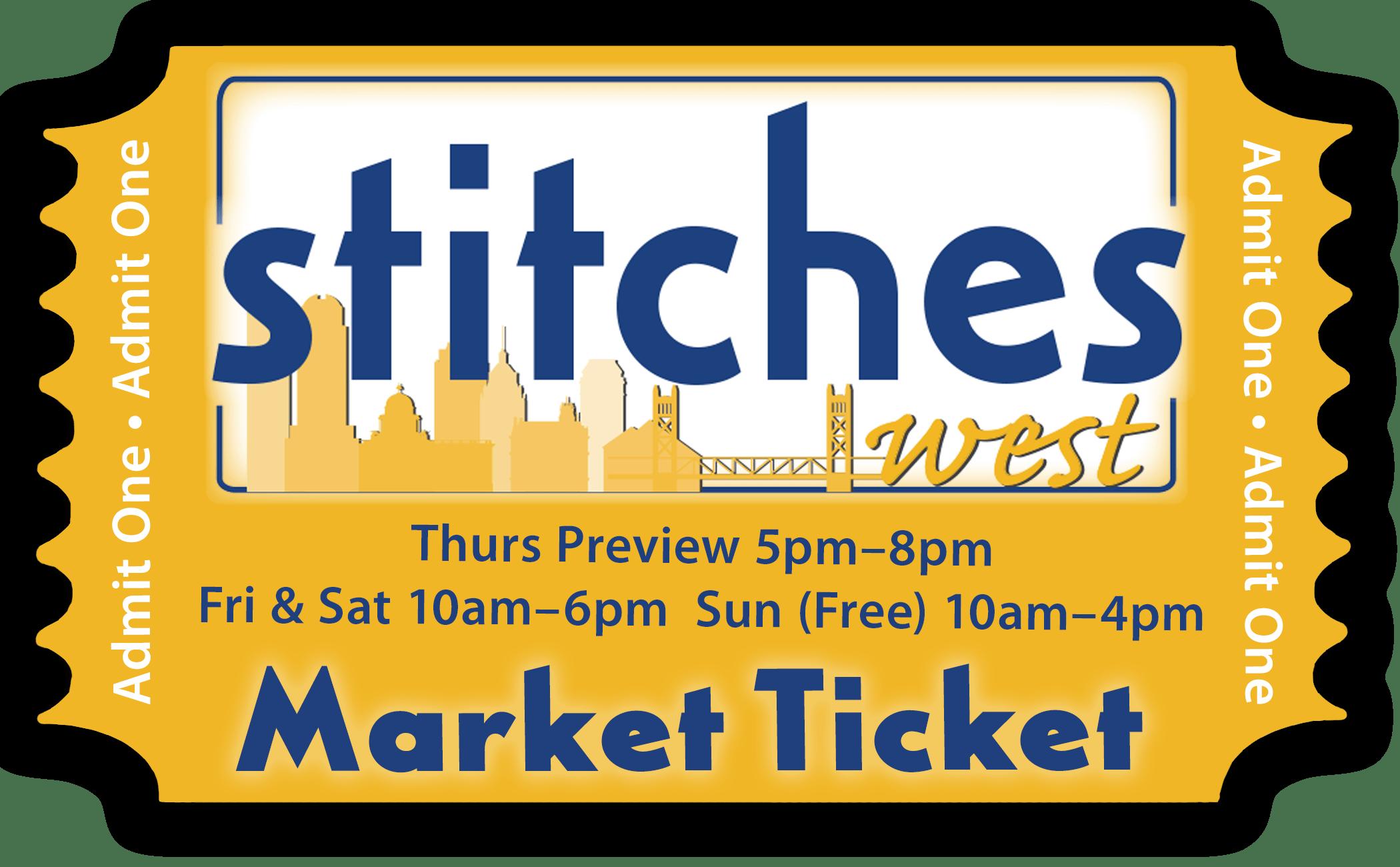 Stitches west Market Ticket with market hours