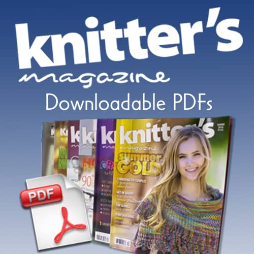 Knitter's Magazine Downloadable PDFs