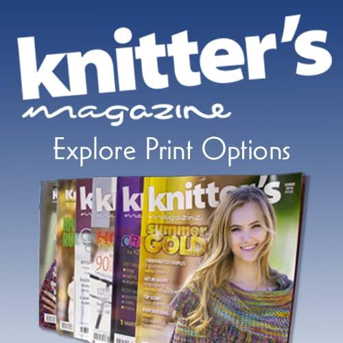 Knitter's Magazine Explore Print Options